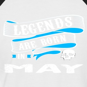Legends Born In MAY - Men's Baseball T-Shirt
