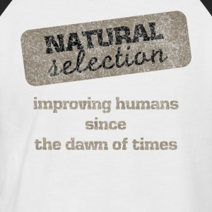 Natural Selection survival dark humor T-Shirt - Men's Baseball T-Shirt
