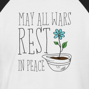 May All Wars Rest In Peace - Männer Baseball-T-Shirt