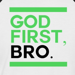 God First Bro - Men's Baseball T-Shirt