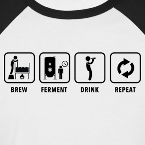 BREW FERMENT DRINK REPEAT - Männer Baseball-T-Shirt