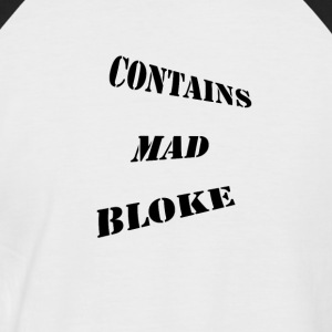 Contains Mad Bloke - Men's Baseball T-Shirt