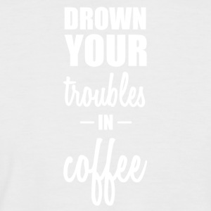 Drown your worries in coffee funny sayings - Men's Baseball T-Shirt