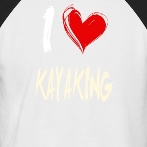 I love kayaking - Men's Baseball T-Shirt