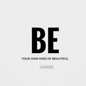 Be Your Own Kind Of Beautiful - Men's Baseball T-Shirt