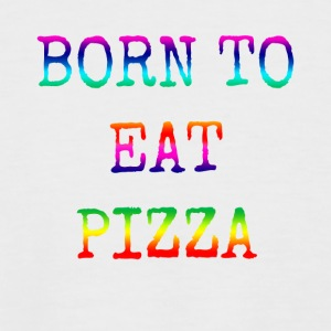 BORN TO EAT arco iris PIZZA - Camiseta béisbol manga corta hombre