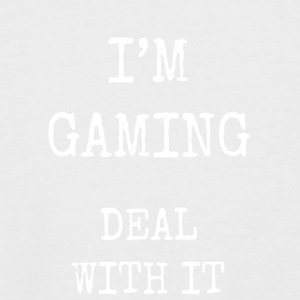 I'm gaming deal with it - Men's Baseball T-Shirt