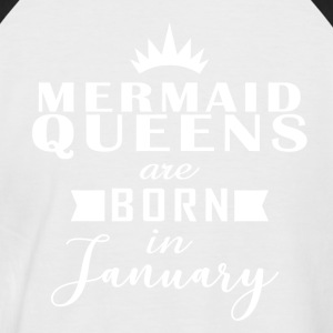 Mermaid Queens January - Men's Baseball T-Shirt
