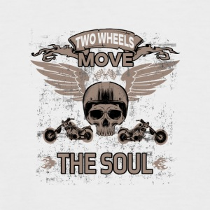 TWO WHEELS MOVE THE SOUL! - Men's Baseball T-Shirt