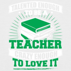 TALENTED teacher - Men's Baseball T-Shirt