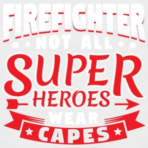 NOT ALL SUPERHEROES WEAR CAPES - FIREFIGHTER - Männer Baseball-T-Shirt