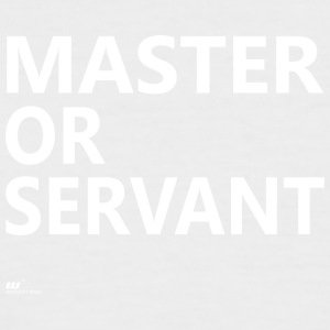 Master or Servant white - Men's Baseball T-Shirt