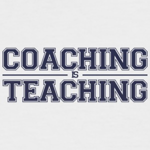 Coach / Trainer: Coaching Is Teaching - Men's Baseball T-Shirt