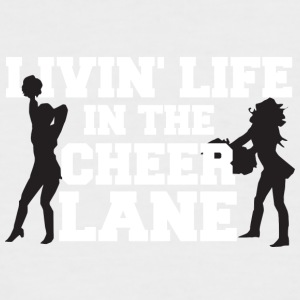 Cheerleader: Livin' Live In The Cheer Lane - Men's Baseball T-Shirt