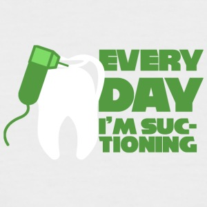 Dentist: Every Day I'm Suctioning - Men's Baseball T-Shirt