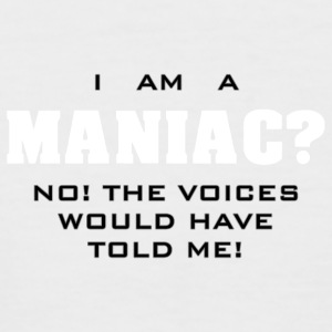 I am a Maniac crazy cool Spruch Fun Shirt - Männer Baseball-T-Shirt