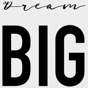 Dream Big - Men's Baseball T-Shirt