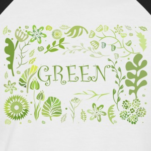 Go green - Men's Baseball T-Shirt