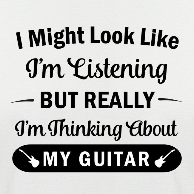 I Might Look Like I'm Listening - Guitar