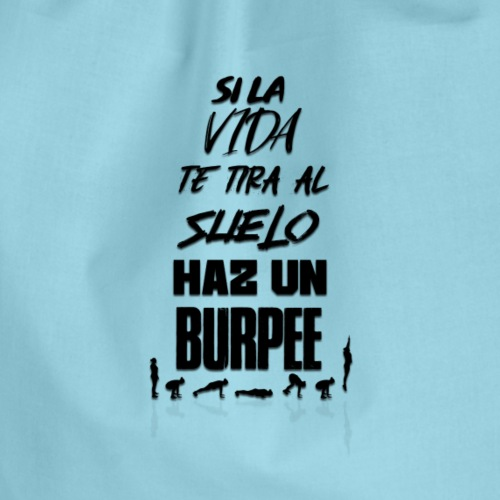 HAZ UN BURPEE! - Mochila saco