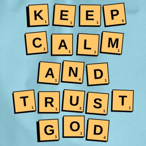 Keep calm and trust god - Worek gimnastyczny