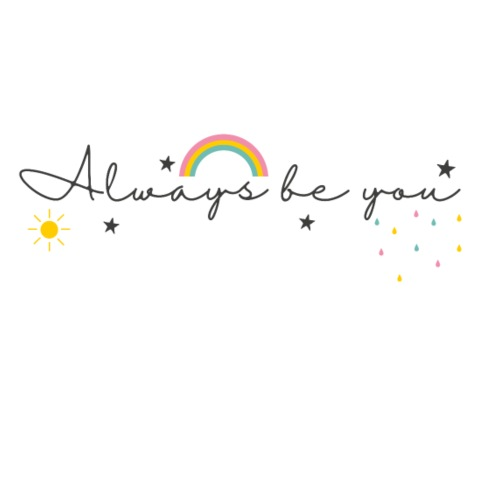 Always be you - rainbow - Drawstring Bag