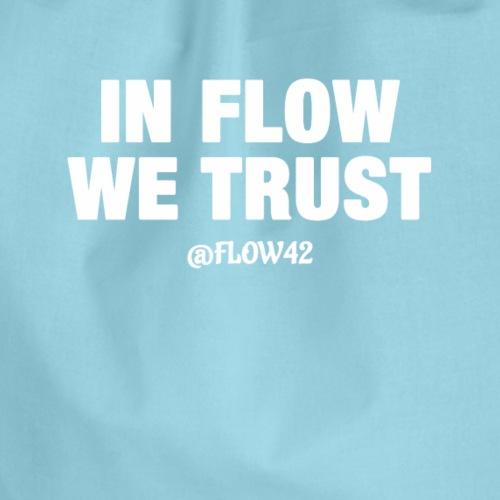 IN FLOW WE TRUST - Sacca sportiva