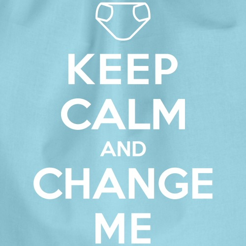 Keep Calm and Change Me - Turnbeutel