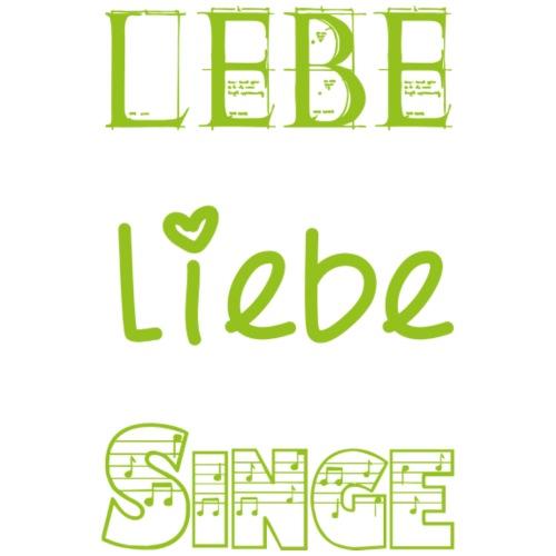 Lebe Liebe Singe grün - Turnbeutel