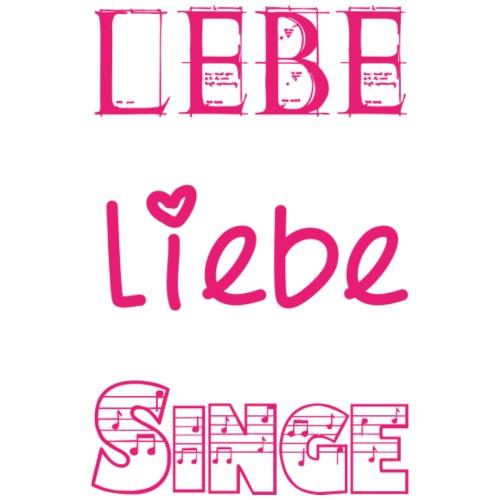 Lebe Liebe Singe pink - Turnbeutel