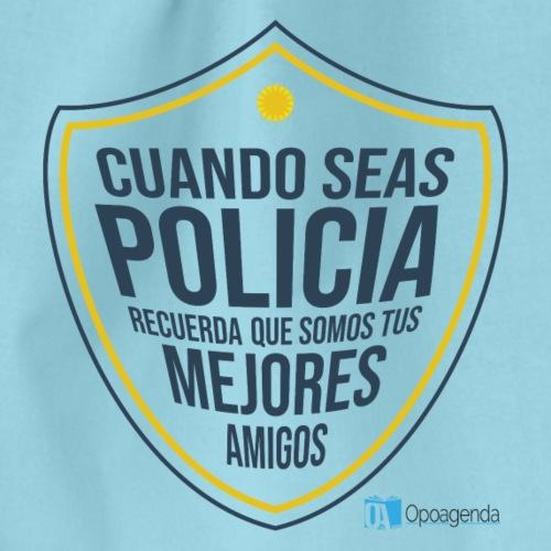 Cuando seas policía recuerda que somos tus mejores - Mochila saco