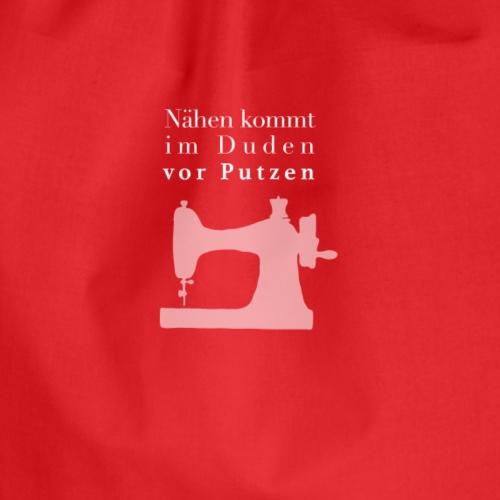 nähen putzen Sprüche t-shirt - Turnbeutel