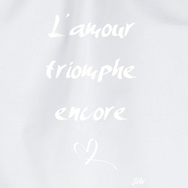 L'amour triomphe encore (blanc)