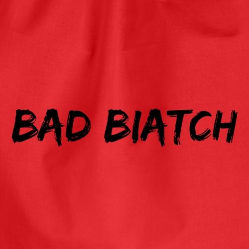 Bad biatch - Gymnastikpåse