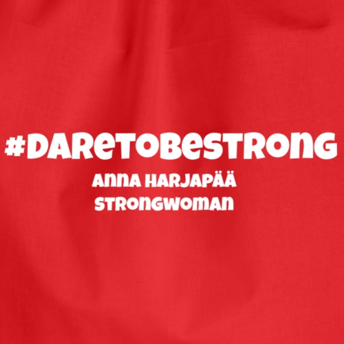 Dare to be strong - Gymnastikpåse