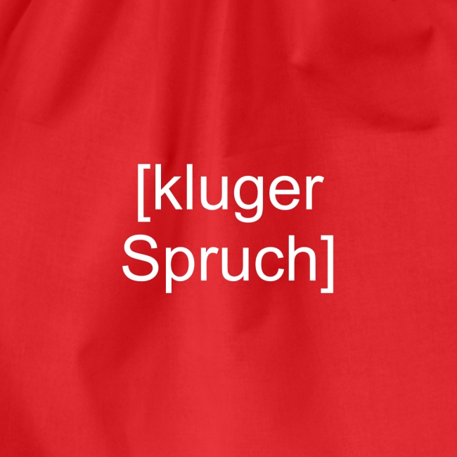 Kluger Spruch (weiß)