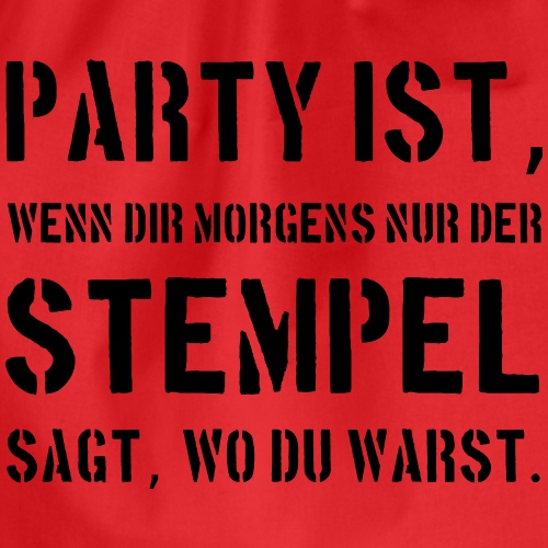Party ist - Turnbeutel