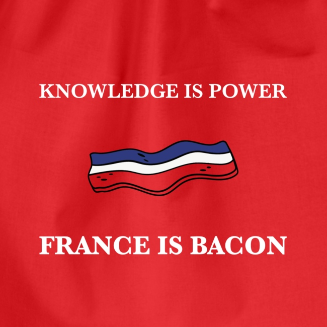 France is Bacon (Red)