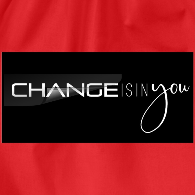 Change is in you