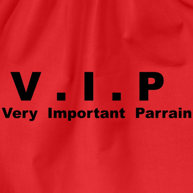 Vip - Very Important Parrain