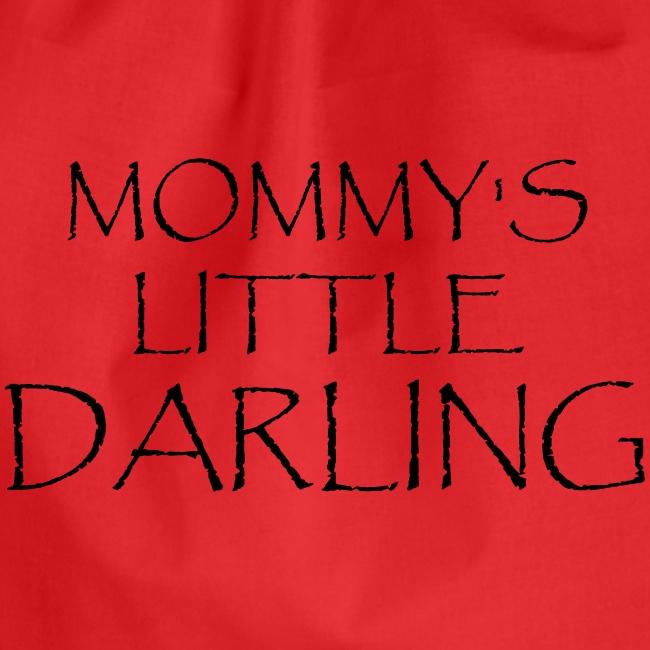 MOMMY'S LITTLE DARLING