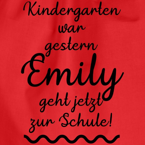 Kindergarten war gestern (Emily) - Turnbeutel