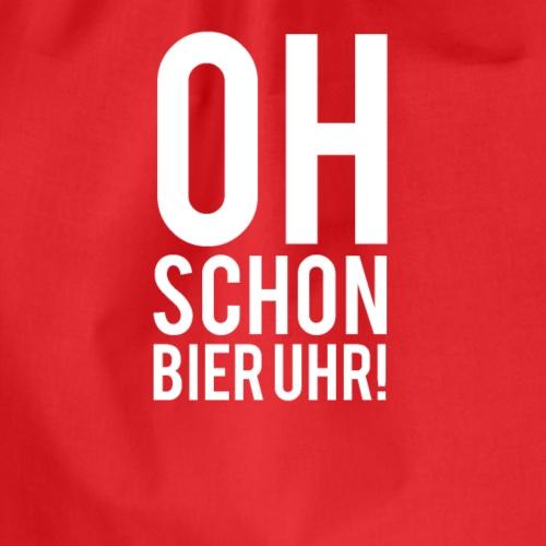 OH SCHON BIER UHR! - Turnbeutel