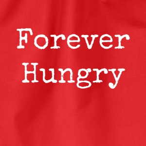 forever hungry - Drawstring Bag