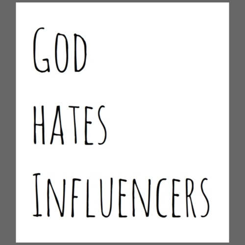 God Hates Influencers - Turnbeutel