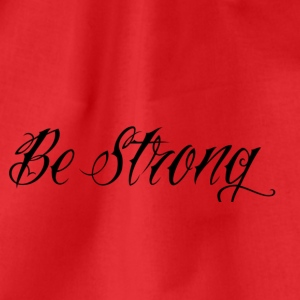 Be_Strong_ - Turnbeutel