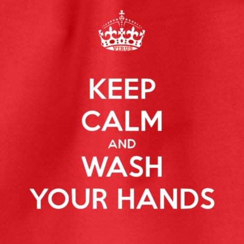 keep calm and wash your hands 823 - Sacca sportiva