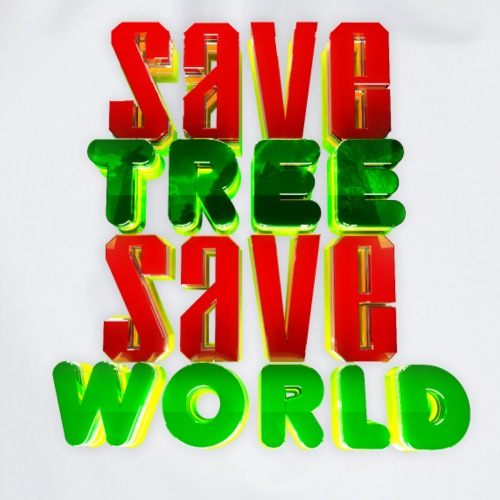 Save the tree, save the world. - Drawstring Bag