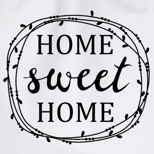 home sweet home - Turnbeutel