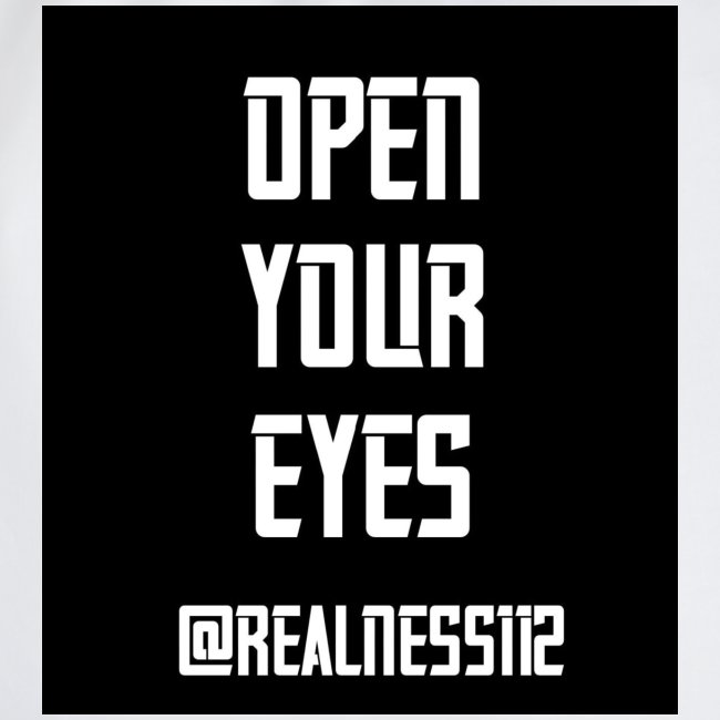 Open Your Eyes!!! Truth T-Shirts!!! #OpenYourEyes